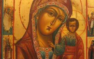 Икона Казанской Божьей Матери: фото и история иконы
